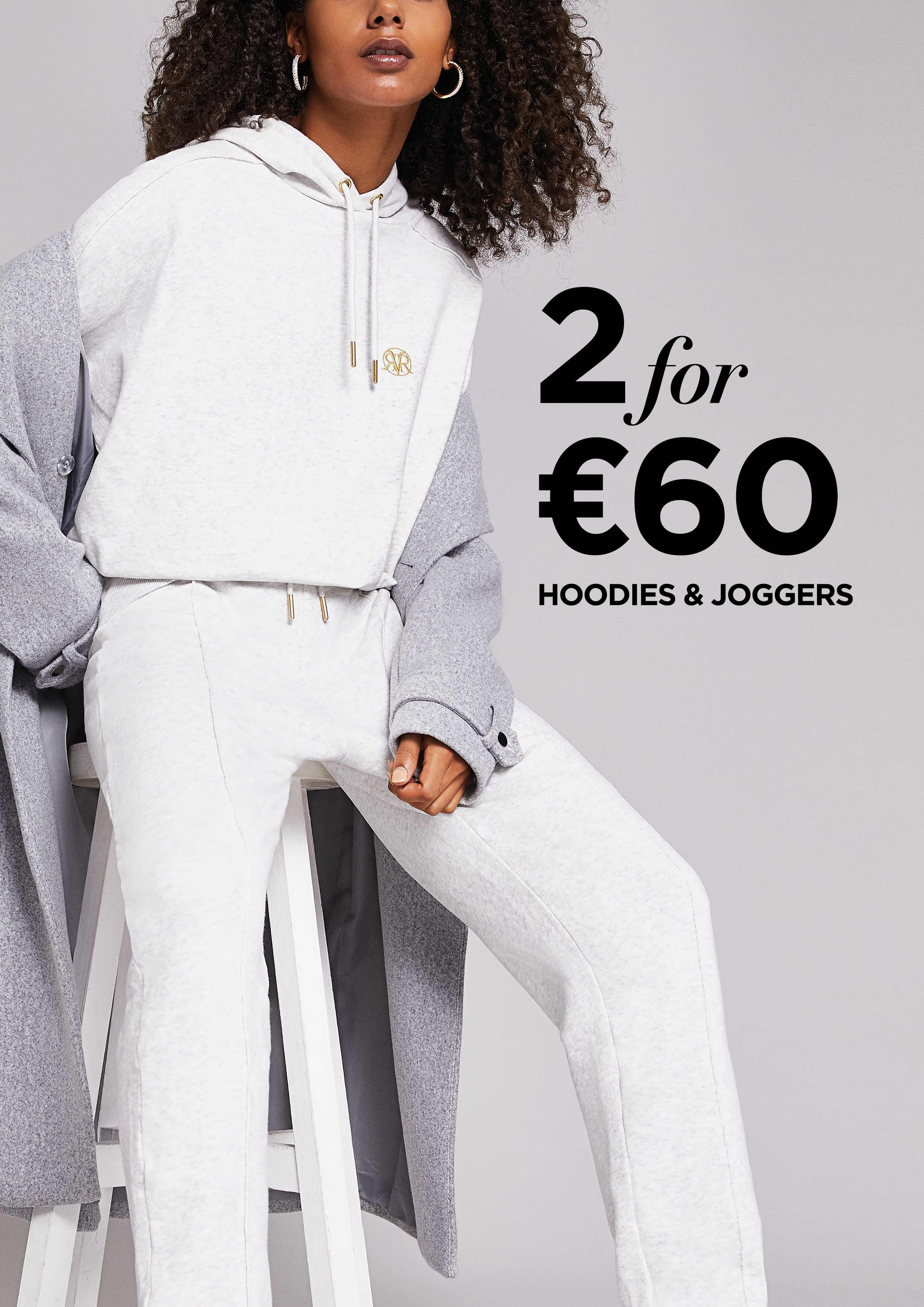 2 for €60 on selected Hoodies & Joggers at River Island!