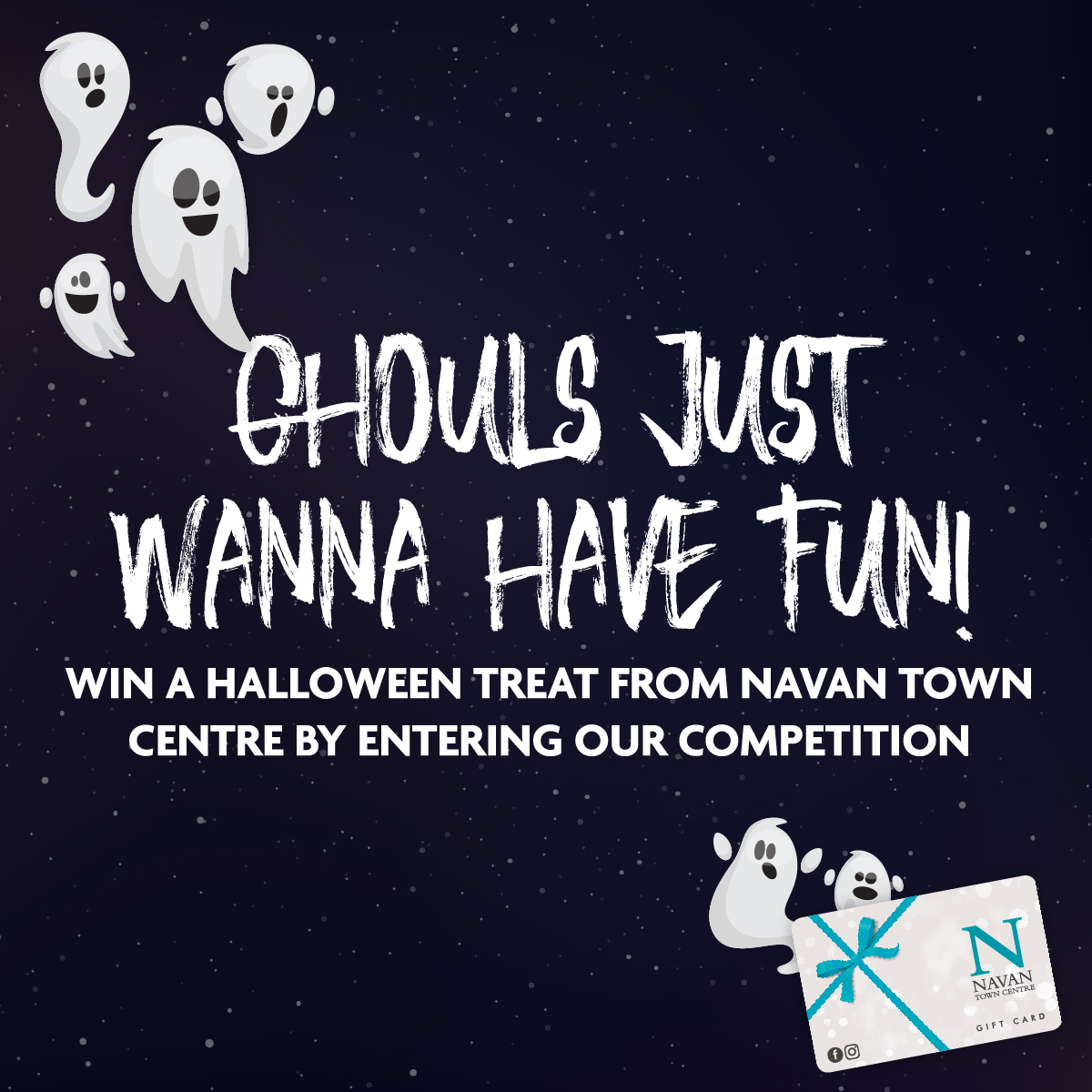 WIN 1 of 4 Navan Town Centre Gift Cards this Halloween!
