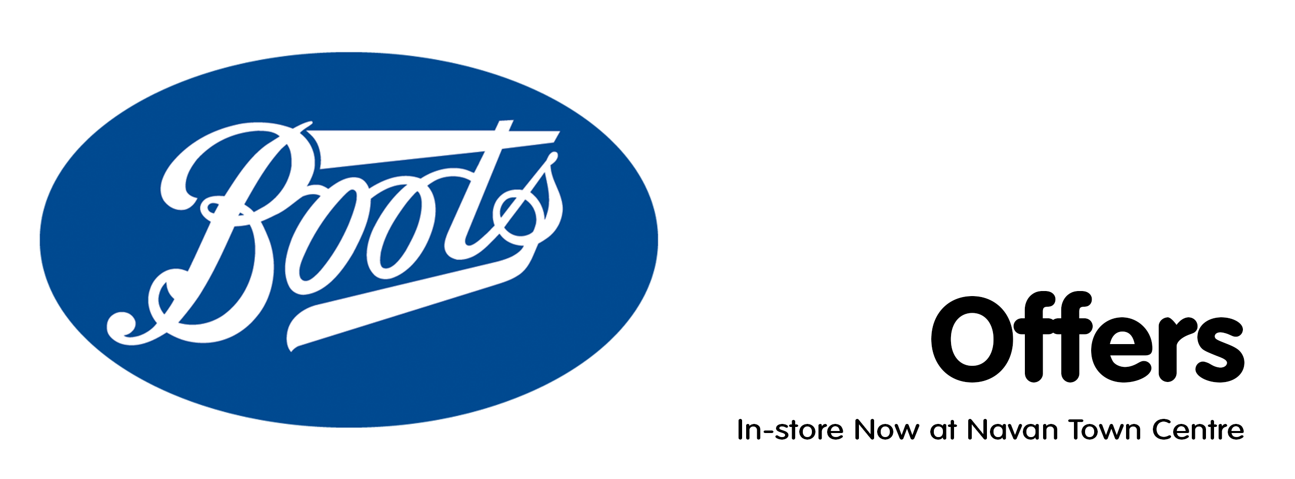 This weeks offers at Boots. In-store now at Navan Town Centre