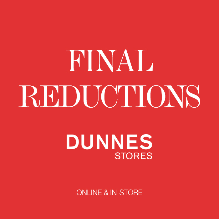 Final Reductions online and in-store now at Dunnes Stores!