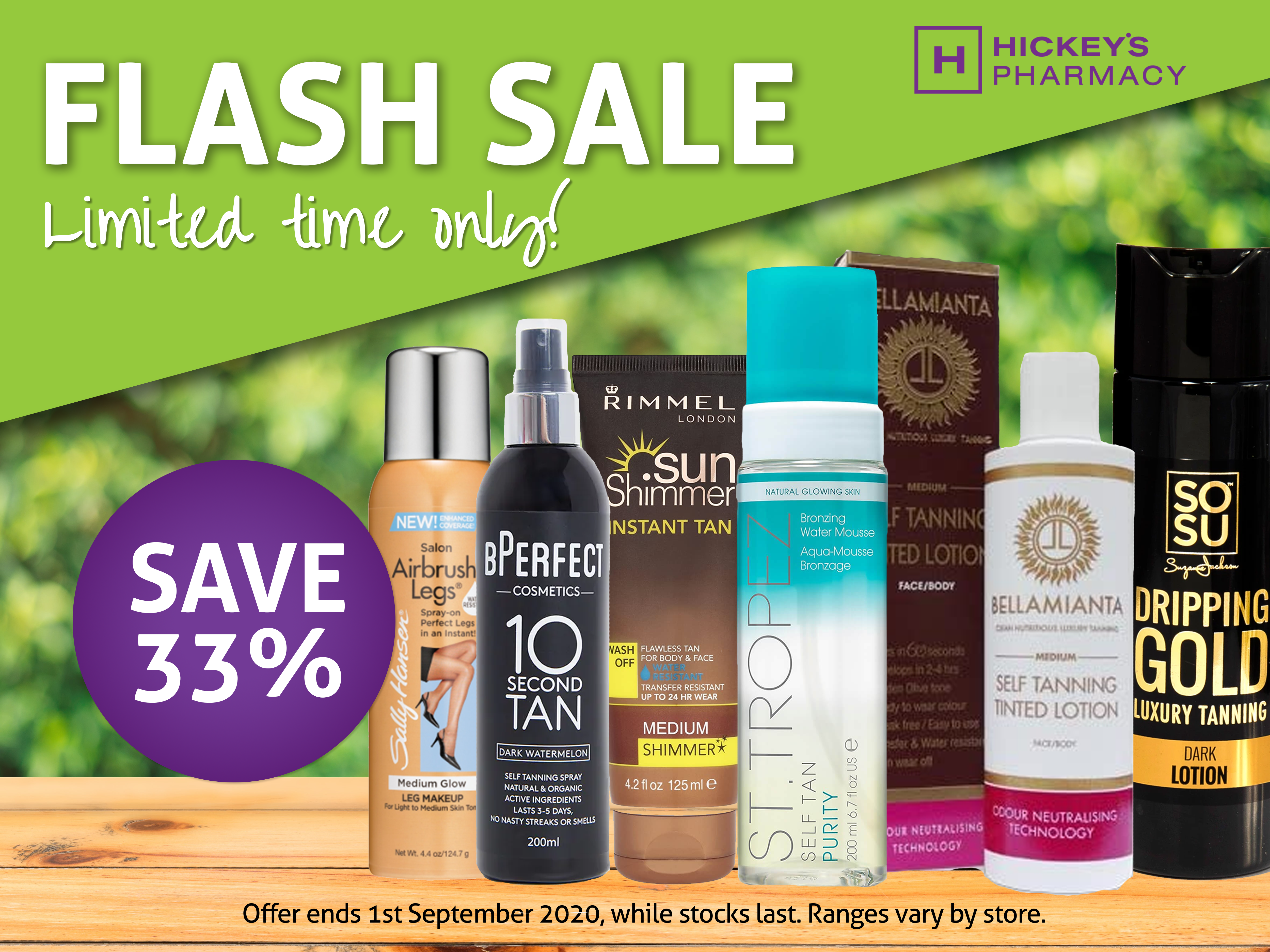 FLASH SALE NOW ON at Hickeys Pharmacy!