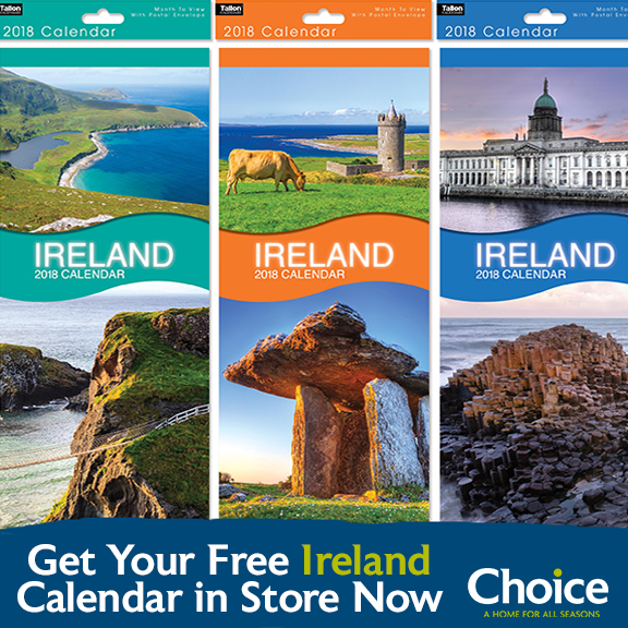 Get your FREE Super Slim Ireland Calendar In Store at Choice
