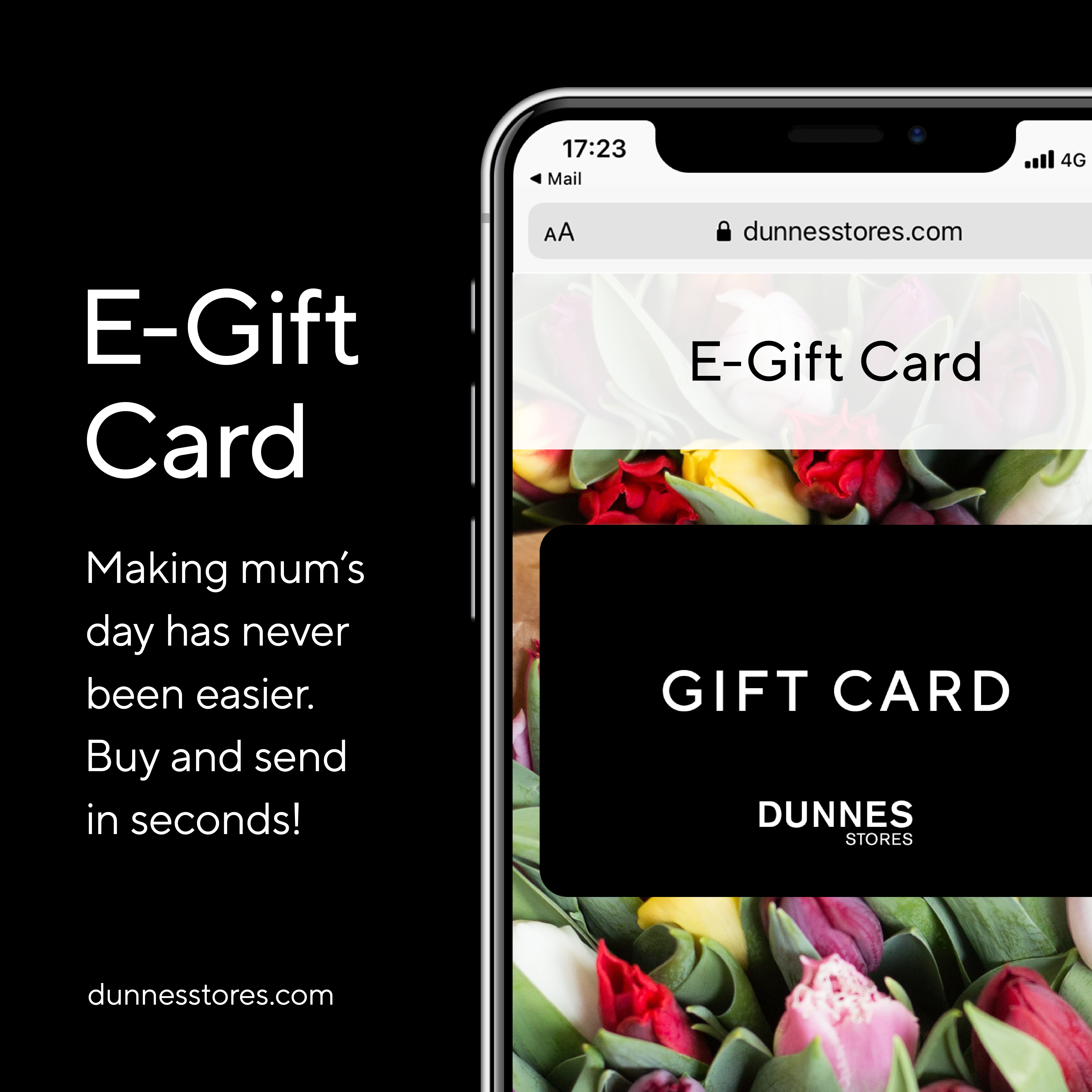 Making mum's day has never been easier. Show you care from anywhere with a Dunnes Stores E-Gift Card. Send & receive in seconds. Shop online now.