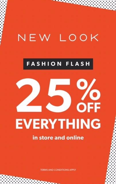 25% OFF everything including sale and new stock in Newlook!
