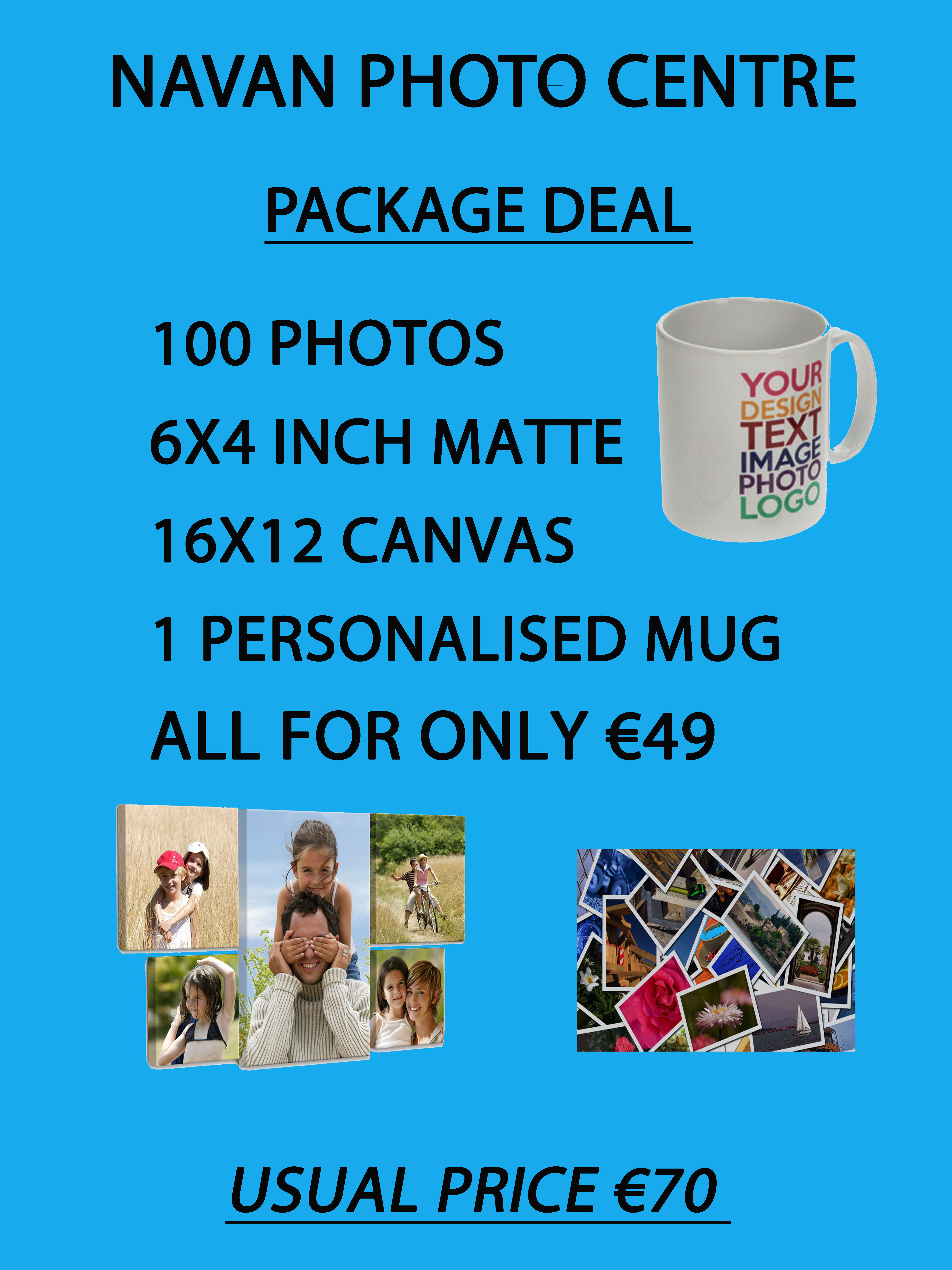 Package Deal at Navan Photo Centre!