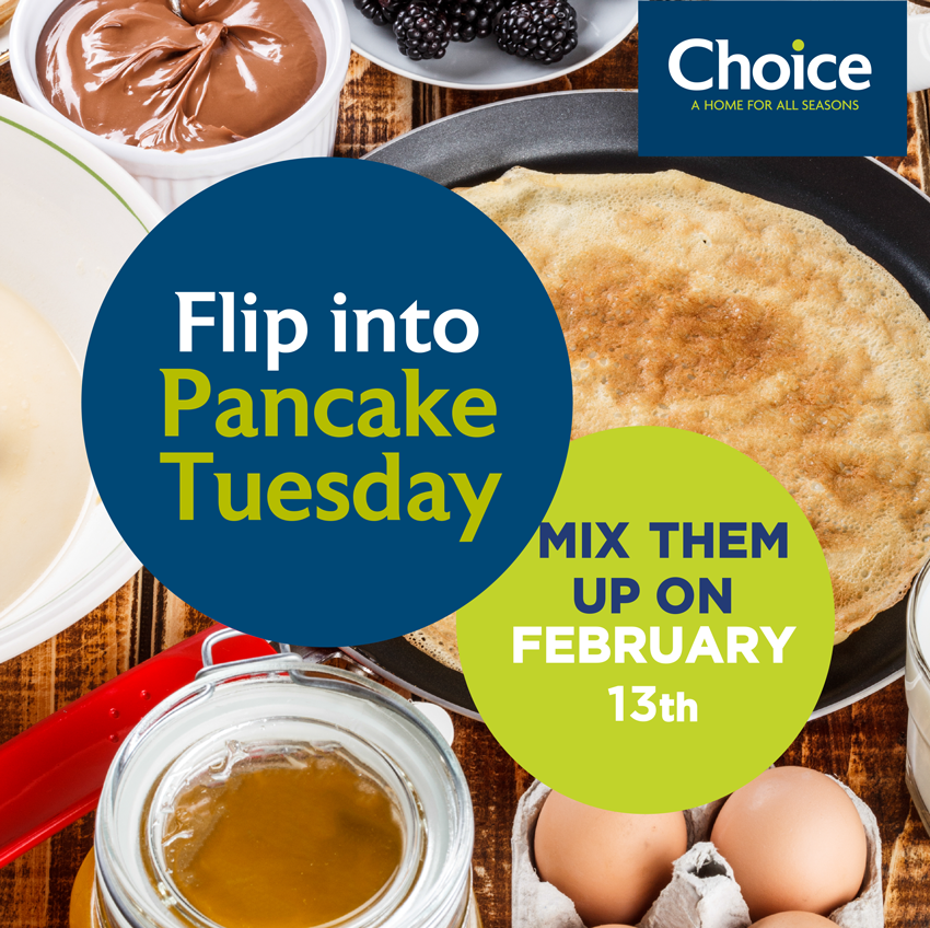 Flip into this Pancake Tuesday & Mix Them Up with Choice.