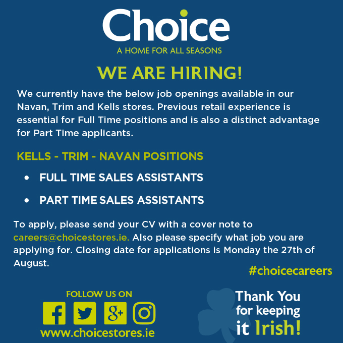 *****CHOICE IS HIRING - NAVAN - TRIM - KELLS STORES*****