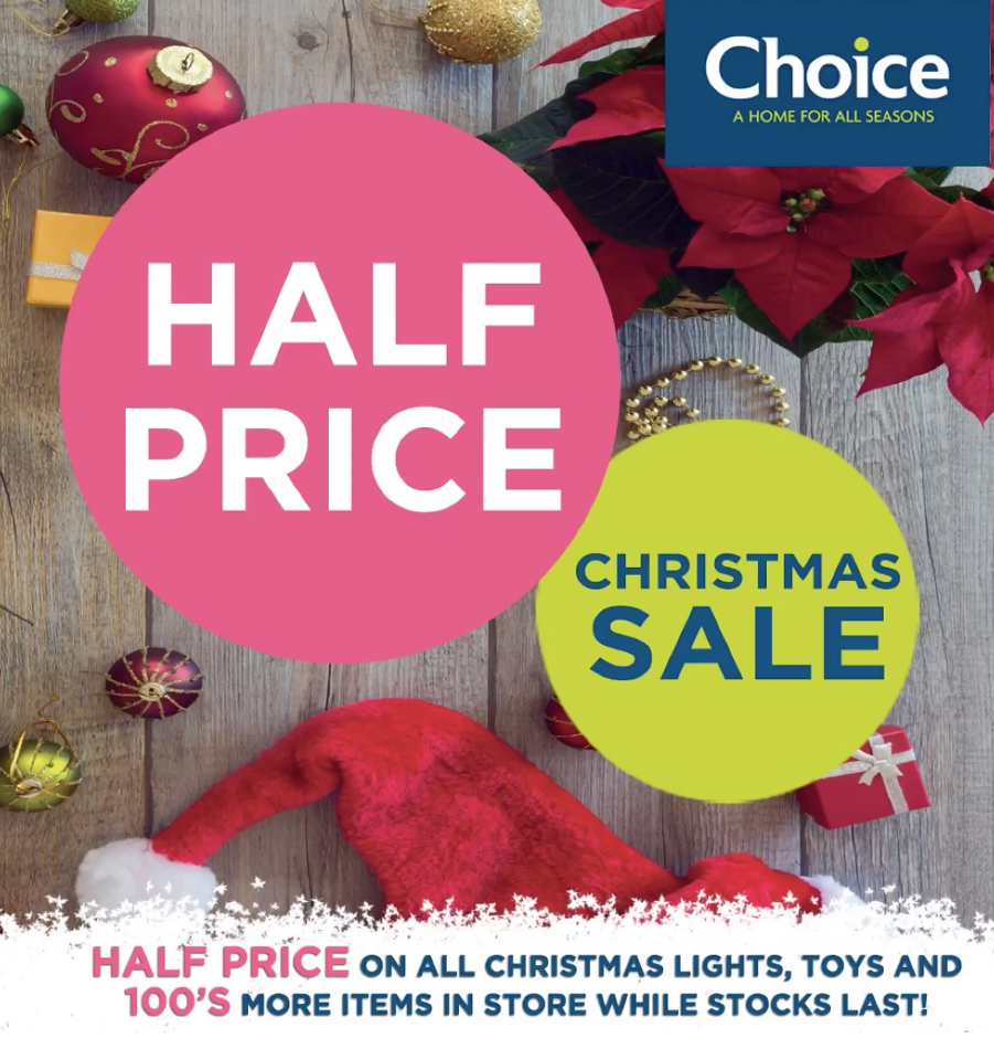 Half-Price Christmas Sale at Choice!