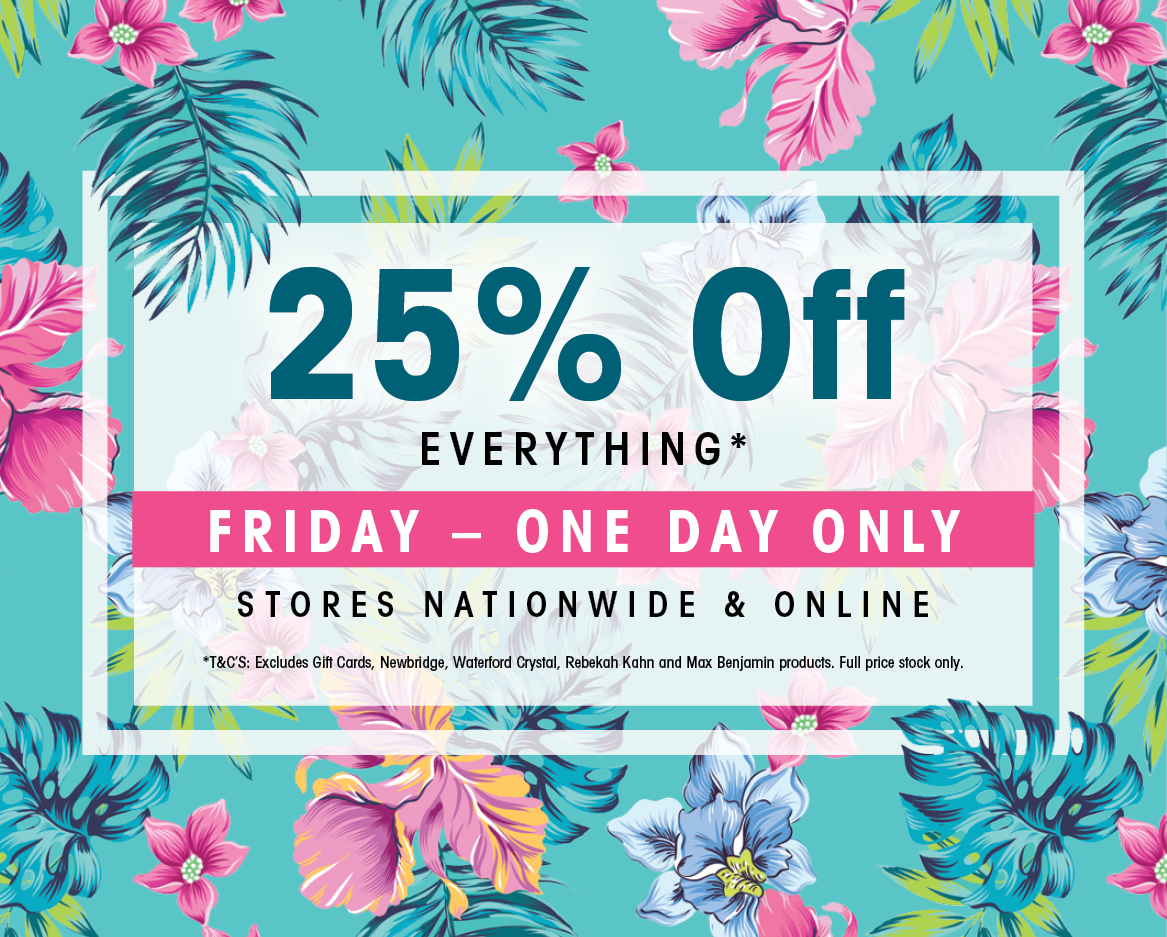 25% off all fashion, jewellery & gift in Carraig Donn stores nationwide & online today!